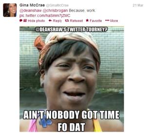 Ain't Nobody Got Time Fo Dat